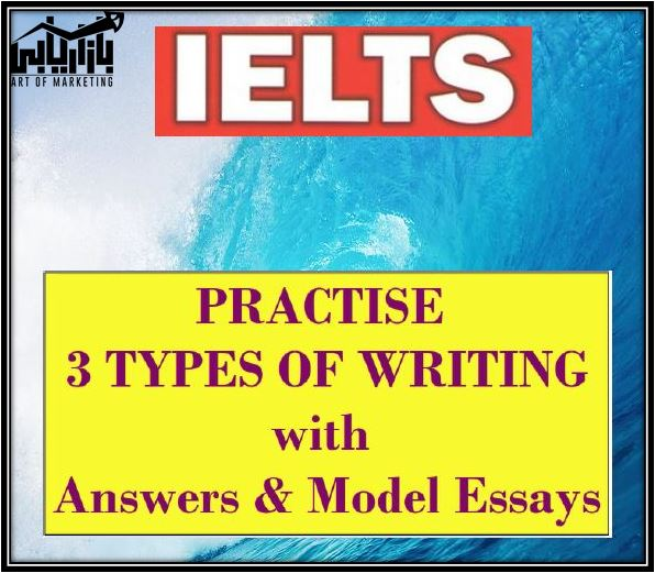 IELTS 3 types of writing